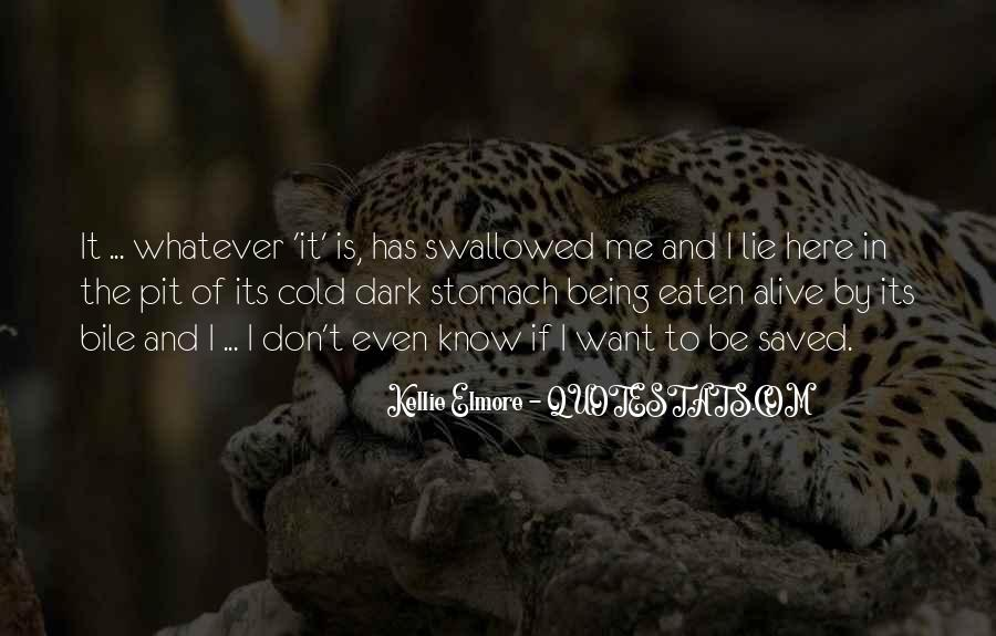 Eaten Alive Quotes #1145404