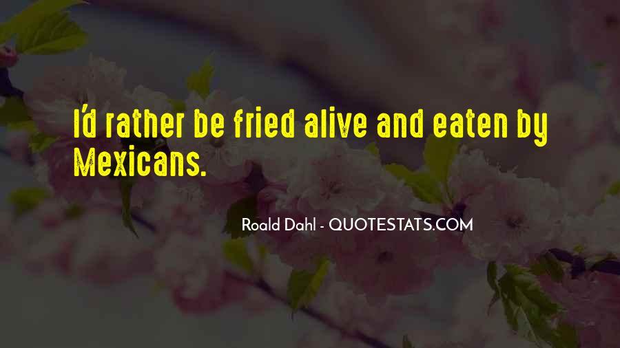 Eaten Alive Quotes #1229499