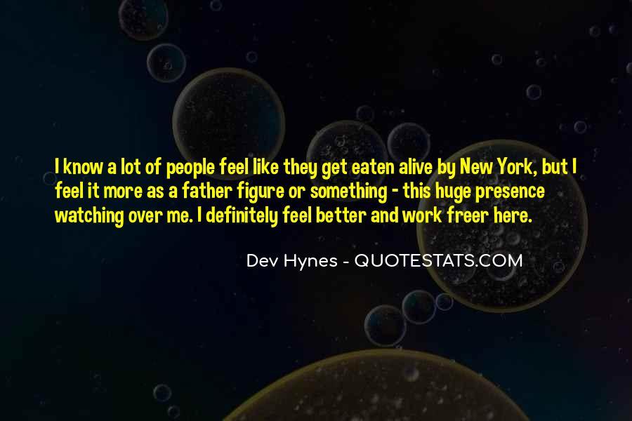Eaten Alive Quotes #1454535