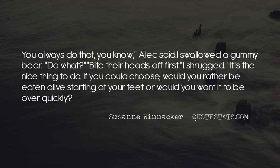 Eaten Alive Quotes #1504494