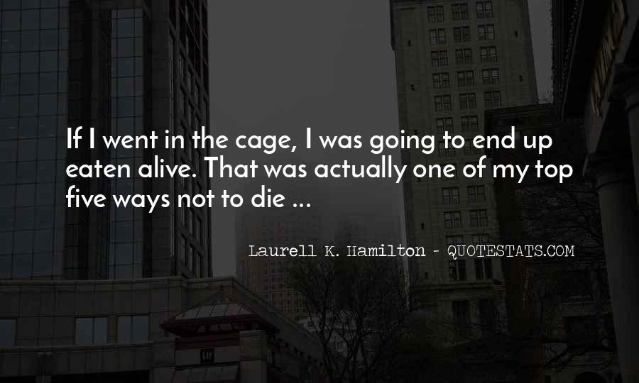 Eaten Alive Quotes #1508218