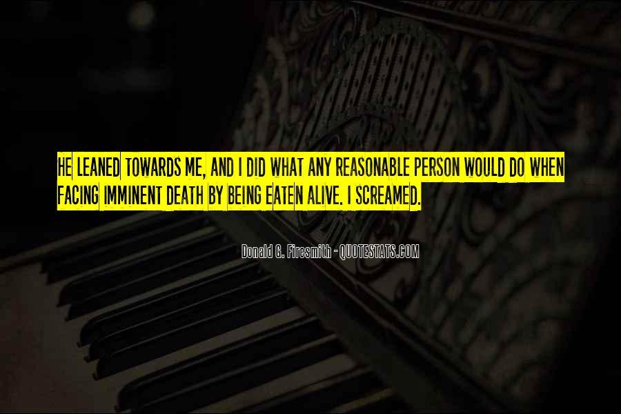 Eaten Alive Quotes #1534429