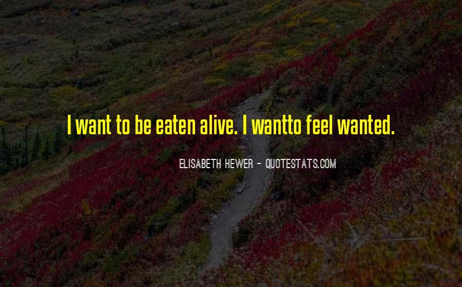 Eaten Alive Quotes #768071
