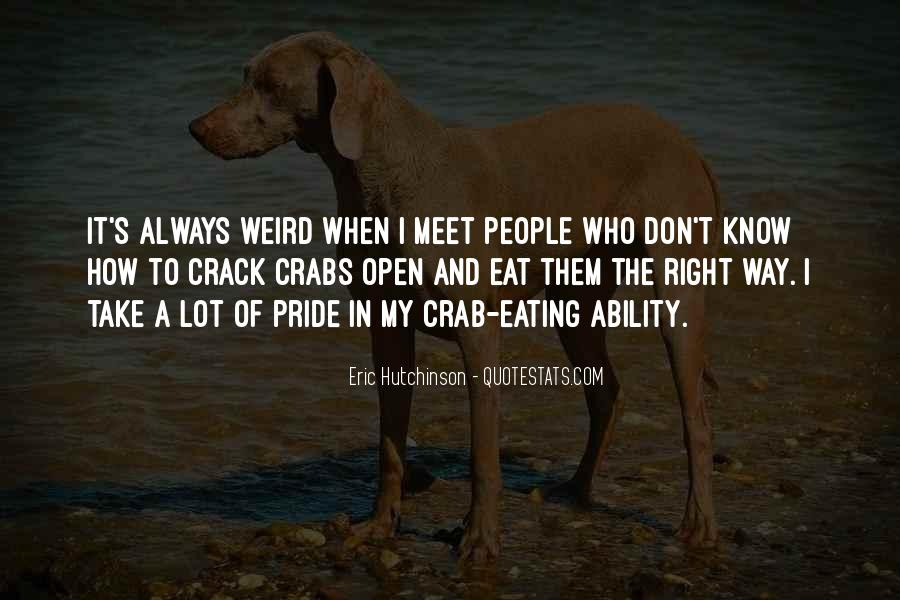 Eating Crabs Quotes #1178810