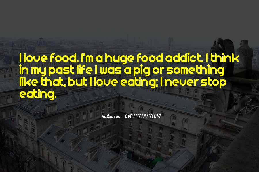 Eating Like A Pig Quotes #1663849