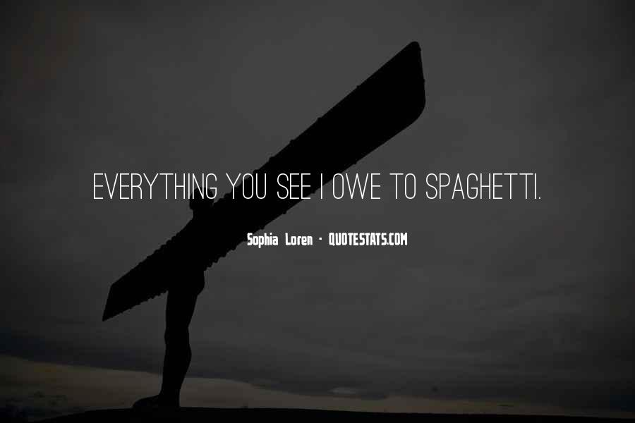 Eating Spaghetti Quotes #1615503