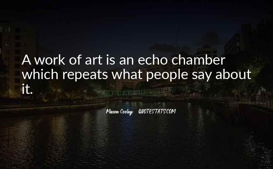 Echo Chamber Quotes #1811899