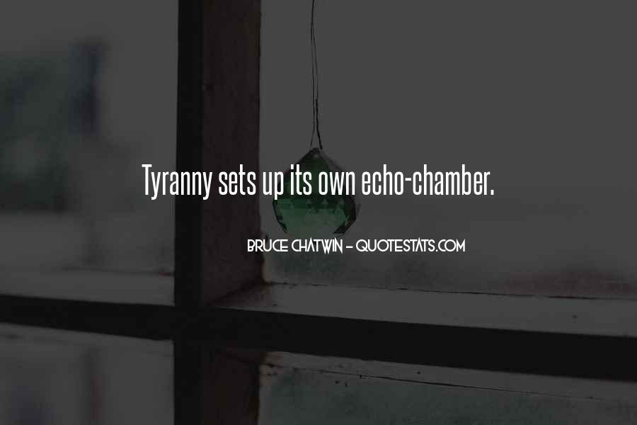 Echo Chamber Quotes #39983