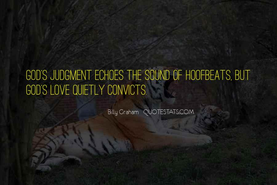 Echoes Of Love Quotes #1702212