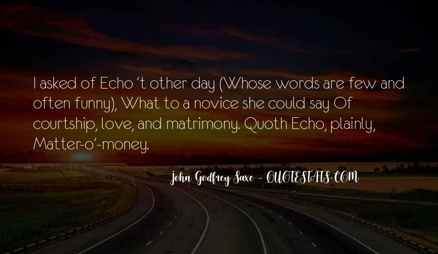 Echoes Of Love Quotes #187759