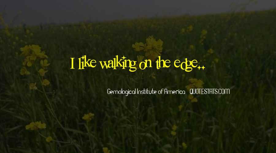 Edge Of America Quotes #1632825