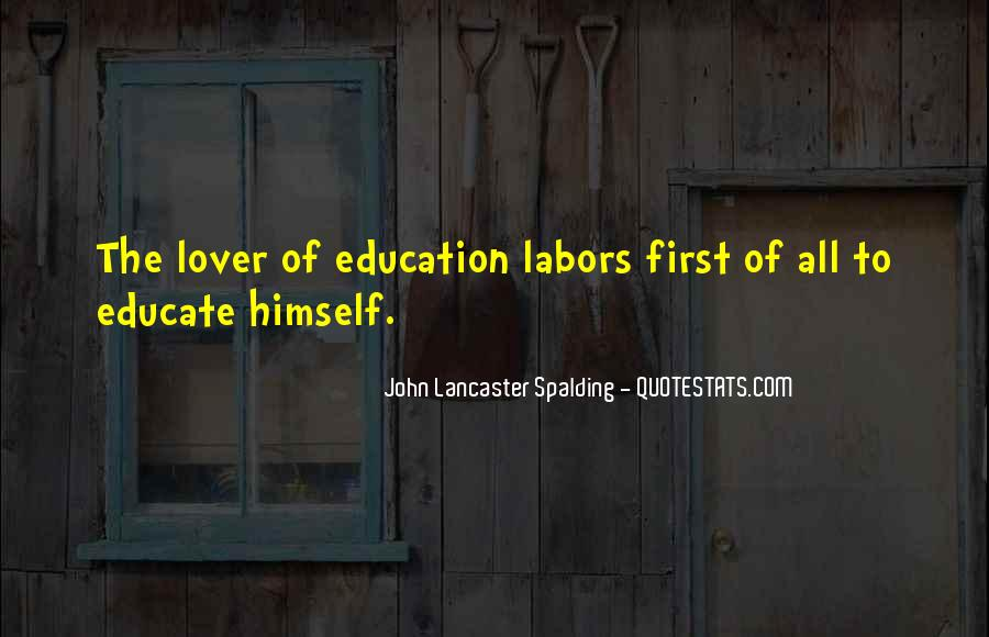 Educate All Quotes #1256073