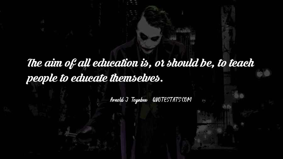 Educate All Quotes #1440648