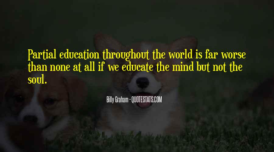 Educate All Quotes #406033