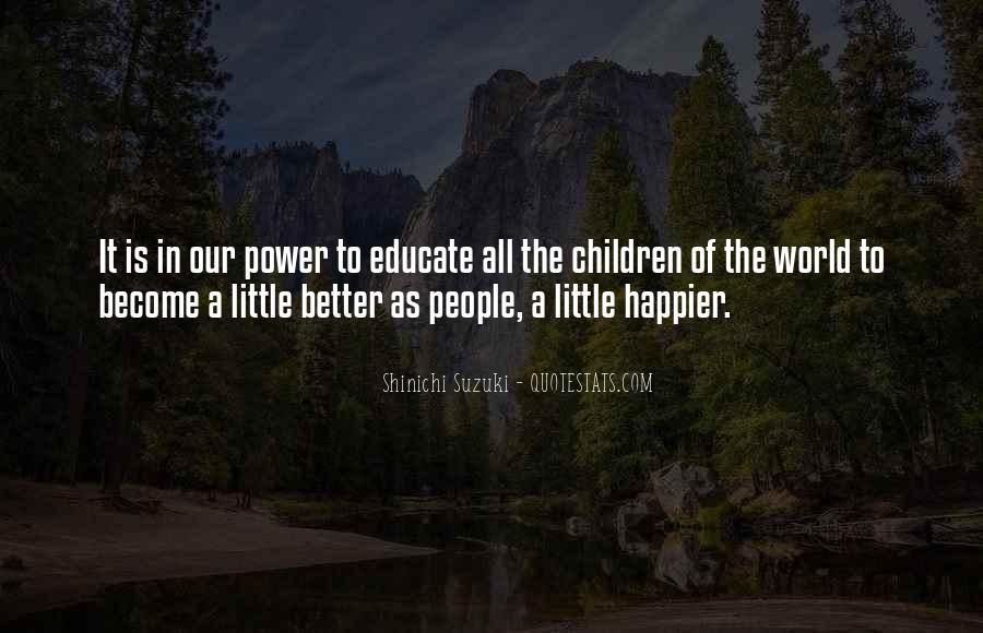 Educate All Quotes #821134
