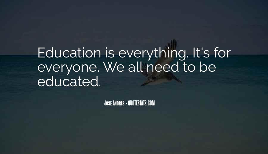 Education For Everyone Quotes #1430011