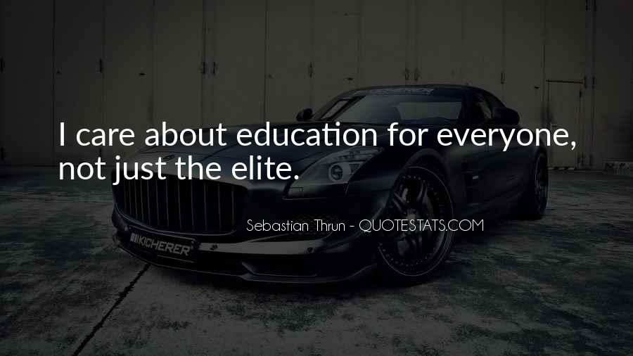 Education For Everyone Quotes #1814731