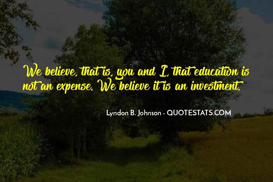 Education Is Investment Quotes #1051407