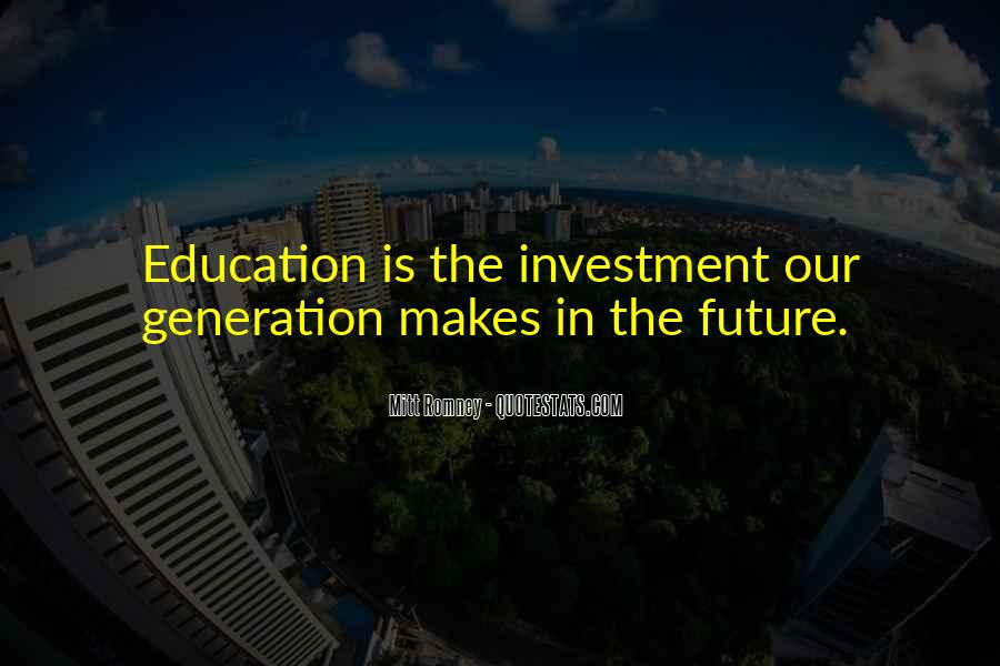 Education Is Investment Quotes #1111135