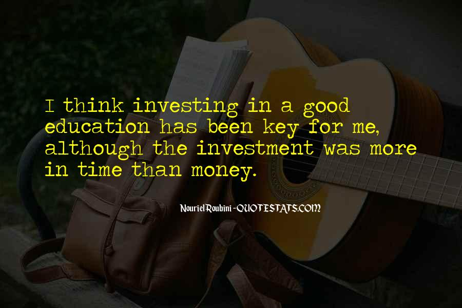 Education Is Investment Quotes #1167213