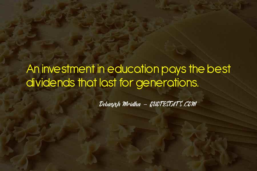Education Is Investment Quotes #1283739