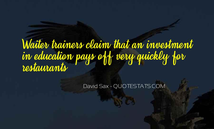 Education Is Investment Quotes #1496275