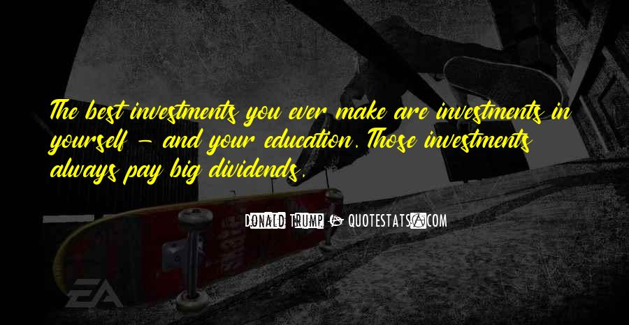 Education Is Investment Quotes #170685