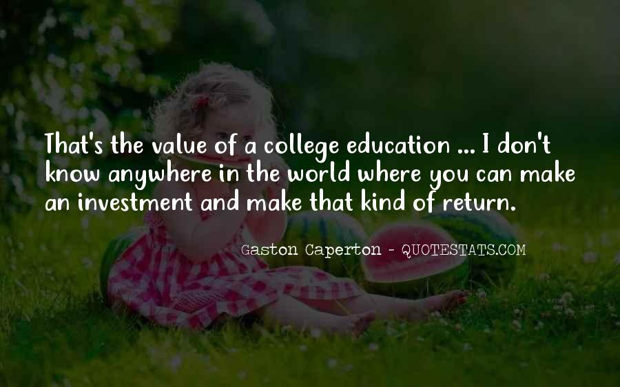 Education Is Investment Quotes #1742356