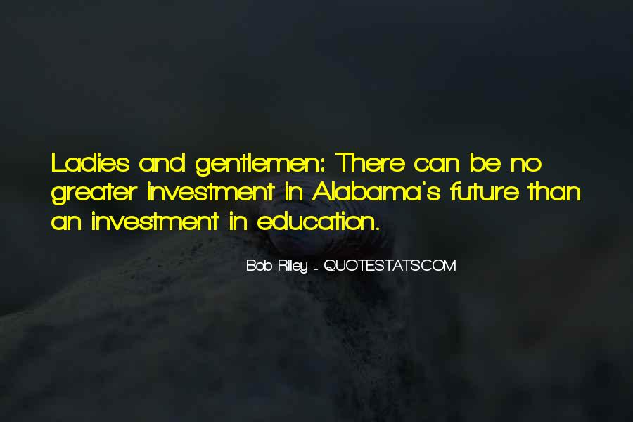 Education Is Investment Quotes #1767033