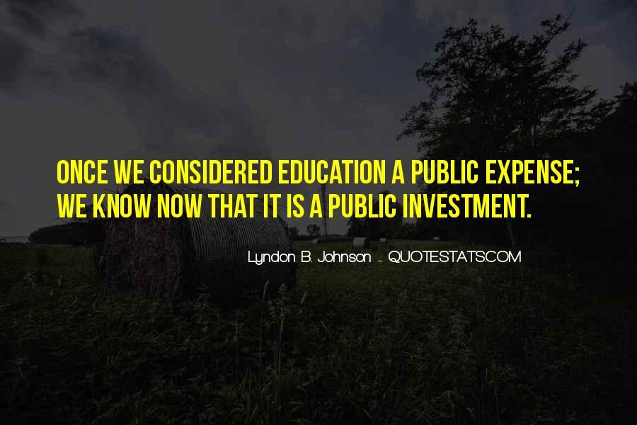 Education Is Investment Quotes #18183