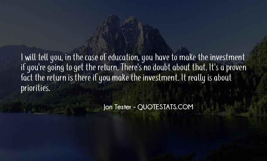 Education Is Investment Quotes #389942