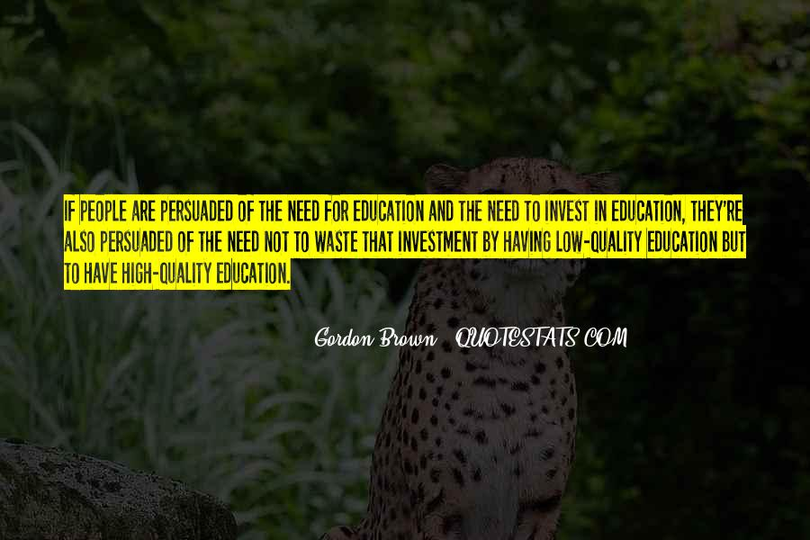 Education Is Investment Quotes #430083
