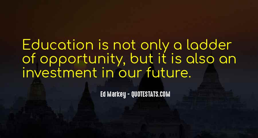 Education Is Investment Quotes #757541