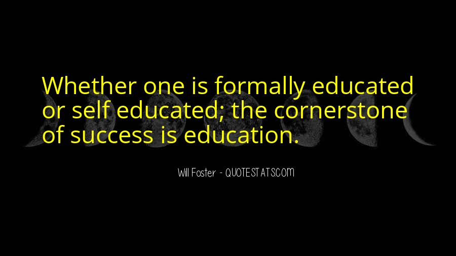 Education Is Not The Key To Success Quotes #115948