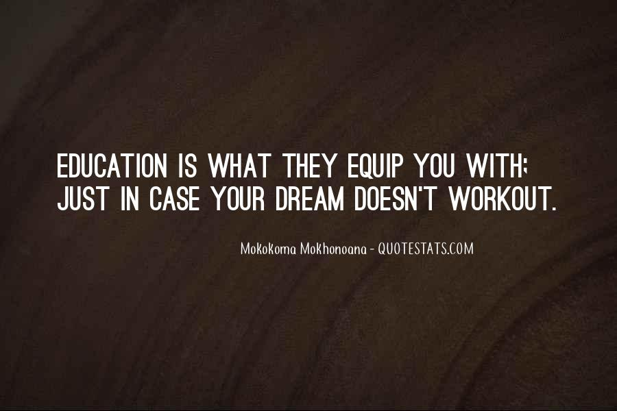 Education Is Not The Key To Success Quotes #216755