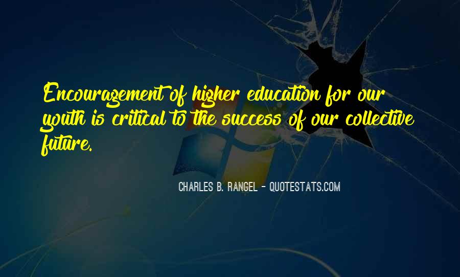 Education Is Not The Key To Success Quotes #303490