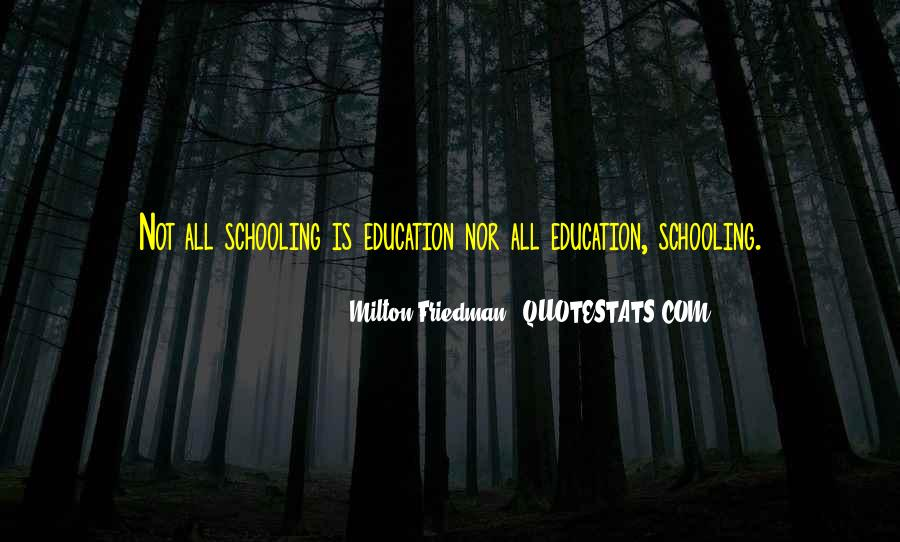 Education Vs Schooling Quotes #974871