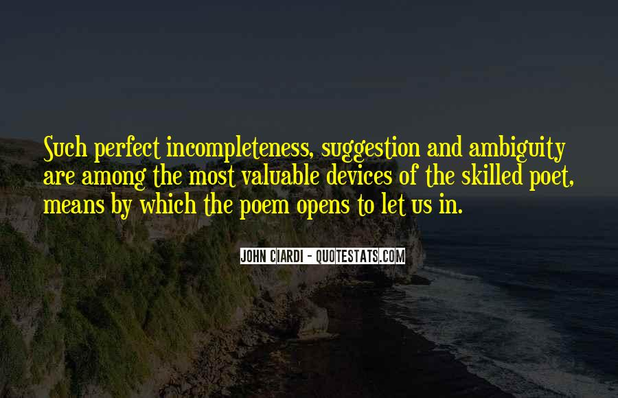 Quotes About Incompleteness #1029048