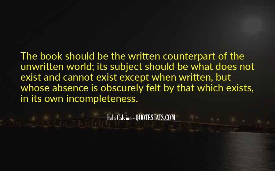 Quotes About Incompleteness #1118814