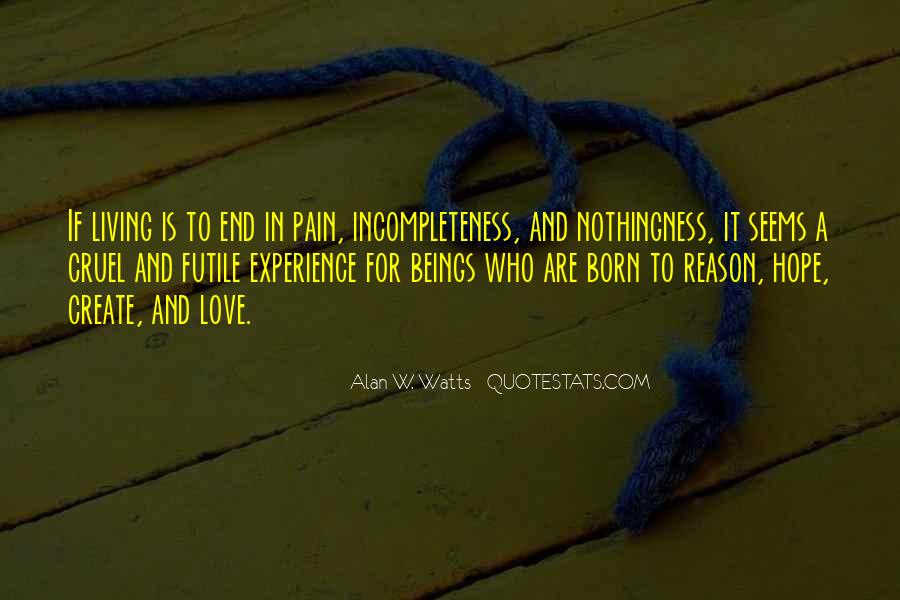Quotes About Incompleteness #1190968