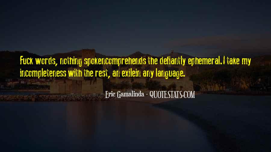 Quotes About Incompleteness #1478304