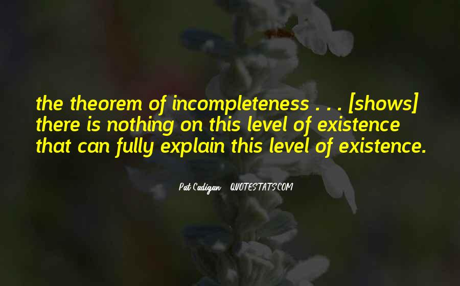 Quotes About Incompleteness #1516824