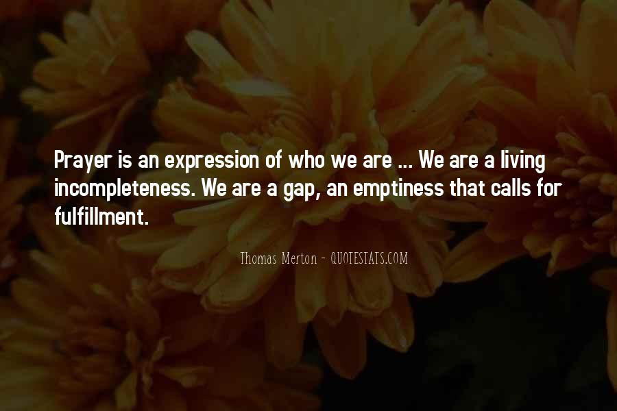 Quotes About Incompleteness #1757961