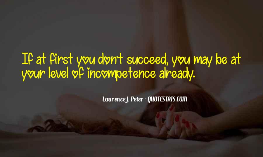 Quotes About Incompetence At Work #1144613