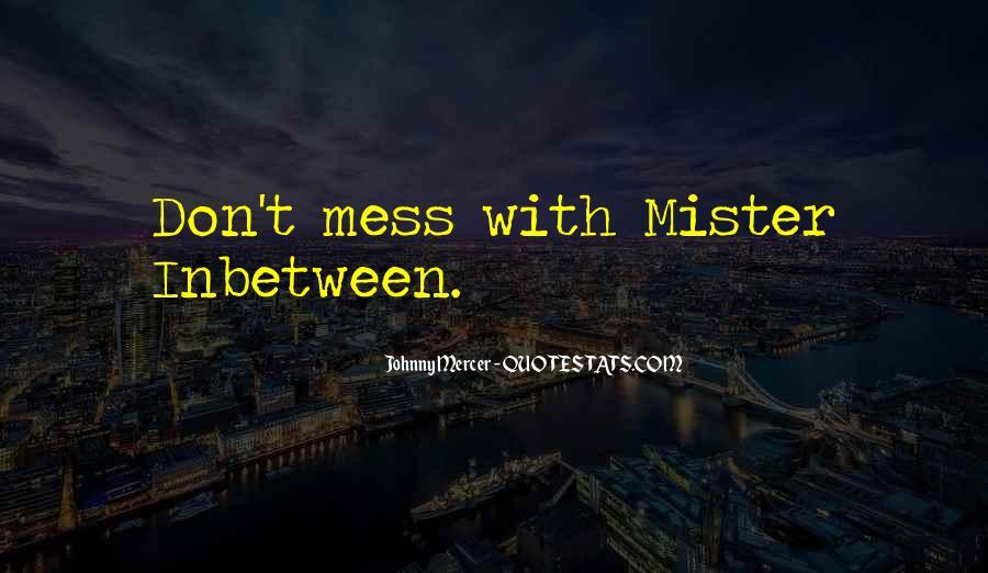 Quotes About Inbetween #320072