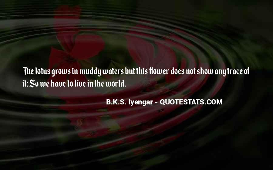 Quotes About The Lotus Flower #1381120