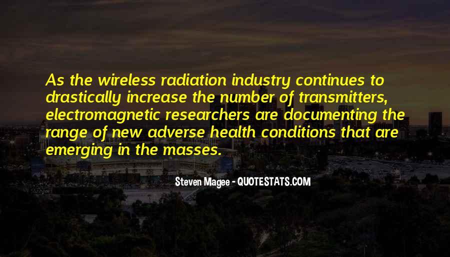 Electromagnetic Radiation Quotes #1658383