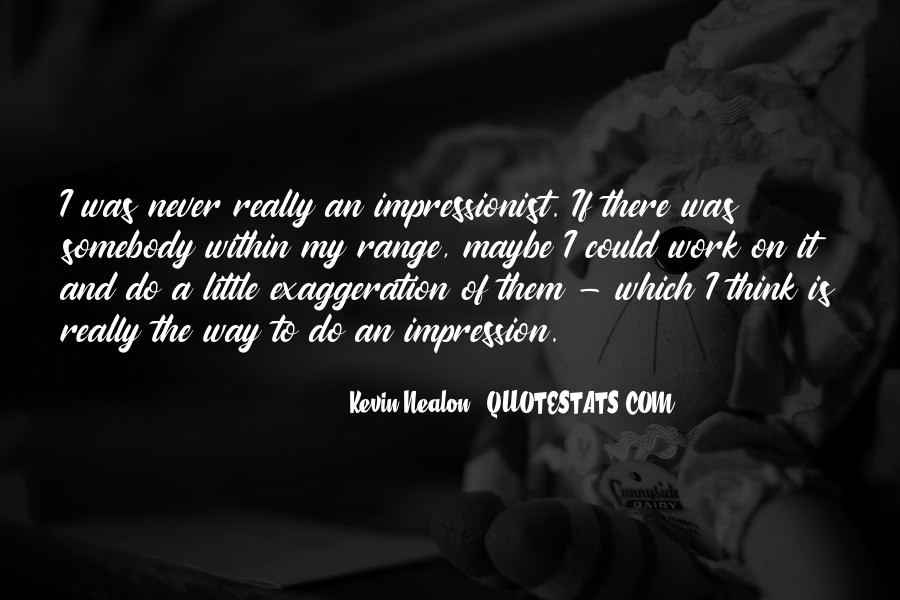 Quotes About Impressionist #1291452