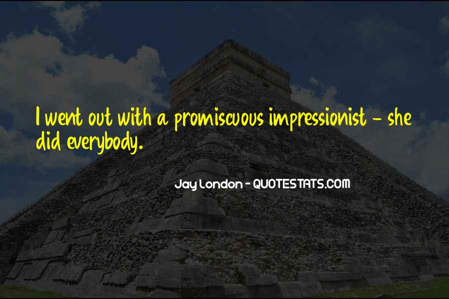Quotes About Impressionist #1351999