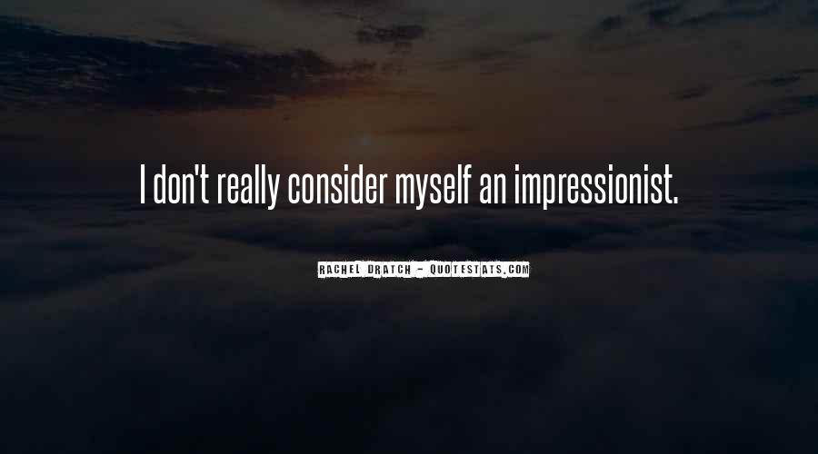 Quotes About Impressionist #145016